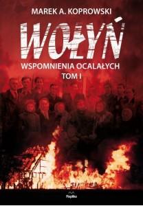 Wołyń. Wspomnienia ocalałych t. 1 - 34,90 zł