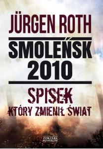 Smoleńsk 2010. Spisek, który zmienił świat - 40,50 zł