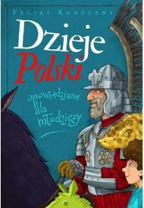 Dzieje Polski opowiedziane dla młodzieży - 32,50 zł